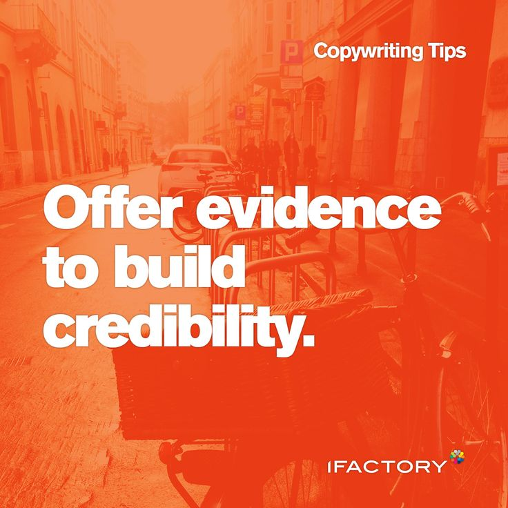 Copywriting Tips: Offer evidence to build credibility. #ifactory #tips #tricks #content #digital #ifactorydigital #australia #bne #evidence #credibility #copy #copywriting #seo