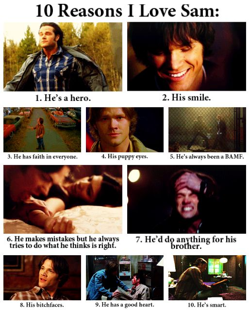 10 reasons i love Sam Winchester  (pardon some of the language... I didn't make this, just found it.)