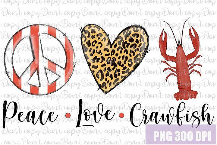 Download Peace Love Crawfish Sublimation PNG Design - Tails PNG в ...