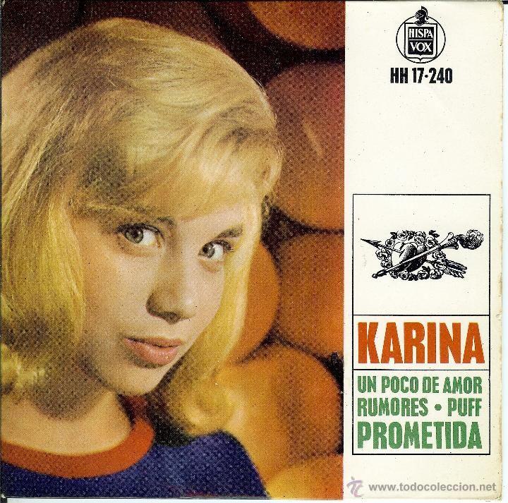 KARINA UN POCO DE AMOR / RUMORES / PUFF / PROMETIDA / EP