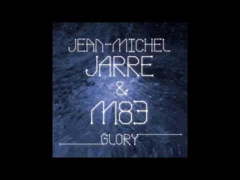 Jean Michel Jarre & M83 - Glory - YouTube