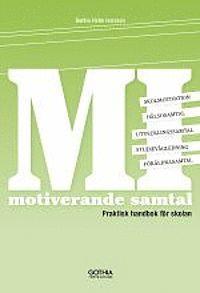 MI - motiverande samtal : praktisk handbok för skolan (häftad)