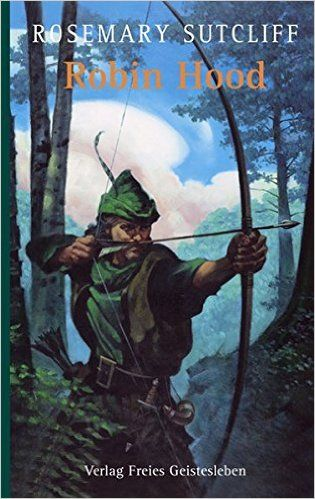 Robin Hood: Amazon.de: Rosemary Sutcliff, C Walter Hodges, Sabine Gabert: Bücher