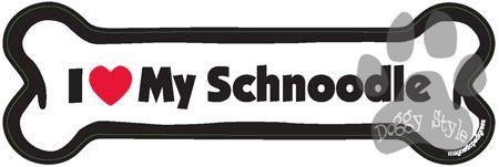 I Love My Schnoodle Dog Bone Magnet http://doggystylegifts.com/products/i-love-my-schnoodle-dog-bone-magnet