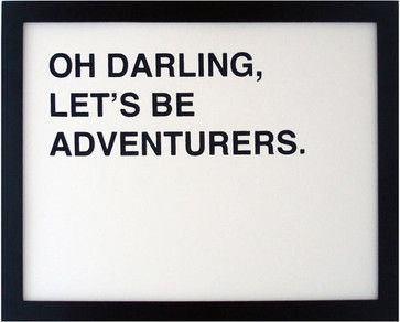 Oh Darling Let's Be Adventurers Screenprinted Poster, Black By FIFIDUVIE contemporary-novelty-signs