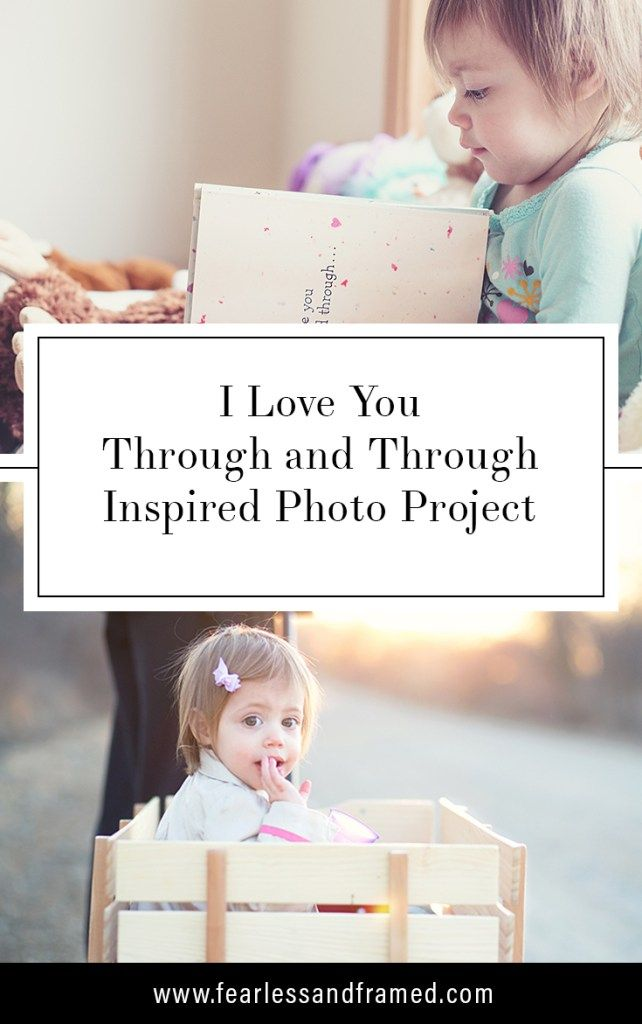 I Love You Through and Through Inspired Photo Project | Fearless and Framed Documentary Photography