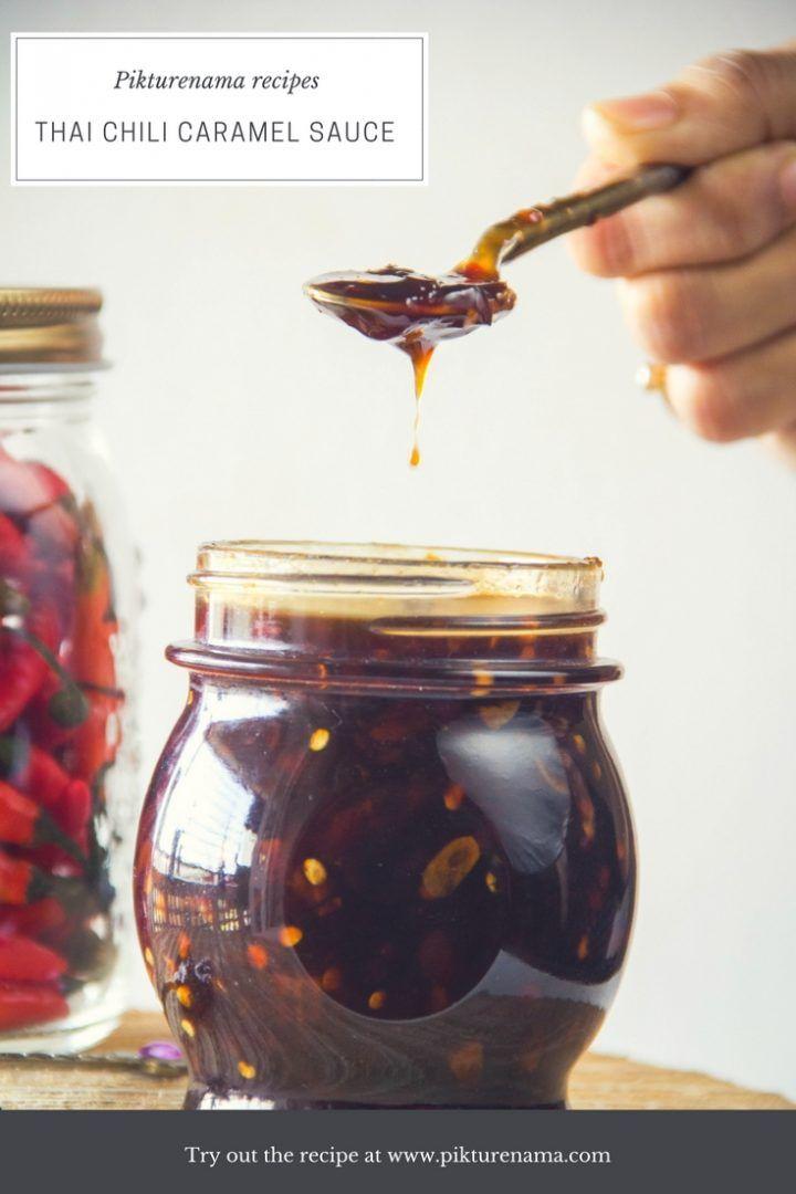 Thai Chili caramel recipe | Pikturenama #food  #recipe #foodphotography #caramel  #foodblogger