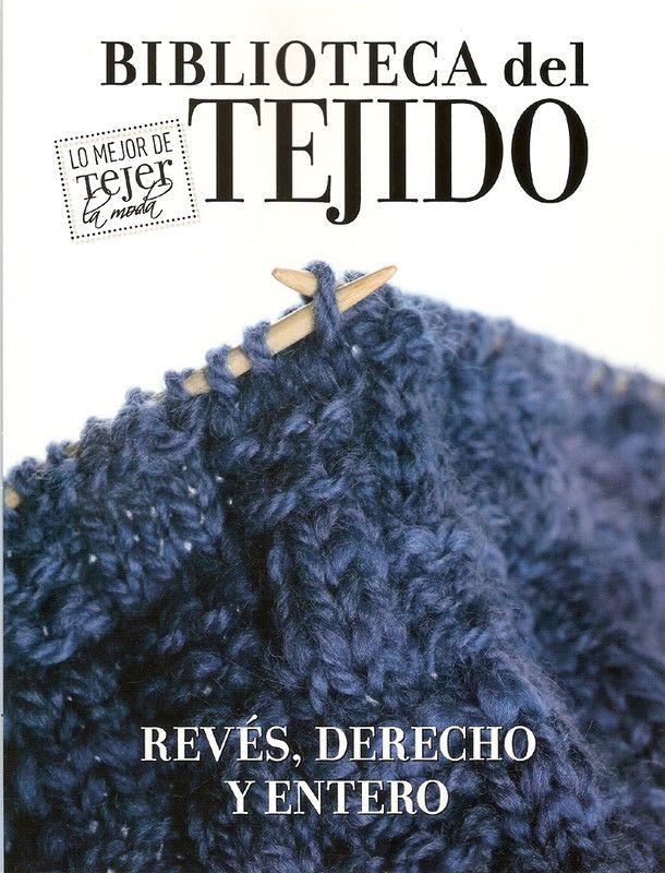 Журнал: Tejer La Moda - Biblioteca del Tejido - Reves, Derecho y Entero - Вяжем сети, спицы и крючок - ТВОРЧЕСТВО РУК - Каталог статей - ЛИНИИ ЖИЗНИ