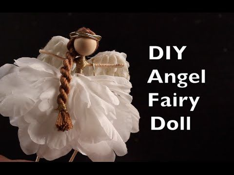 DIY Angel Fairy Doll | How To Make An Angel Fairy Doll Tutorial - YouTube