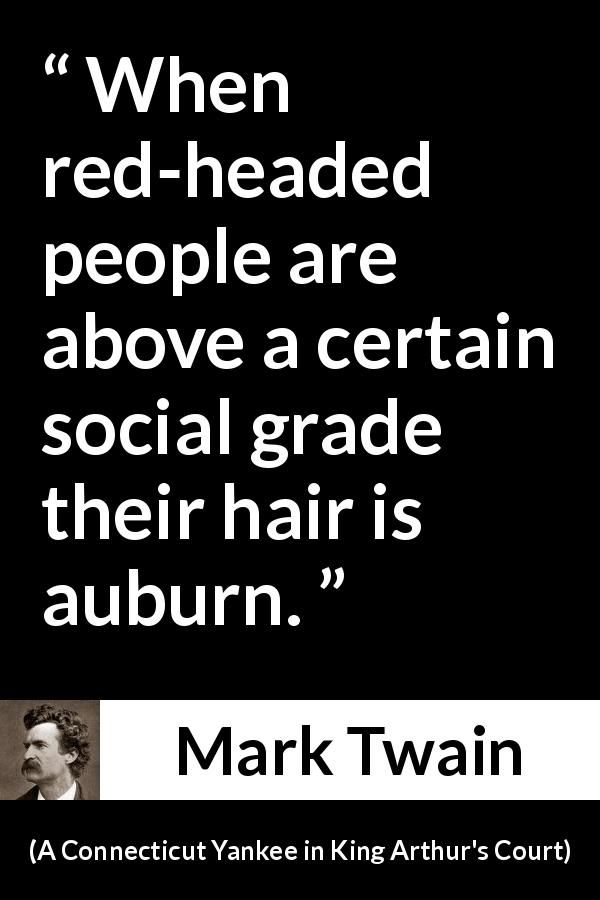 Mark Twain About Society A Connecticut Yankee In King Arthur S Court 1889 Mark Twain Quotes Funny Quotes Memes Quotes