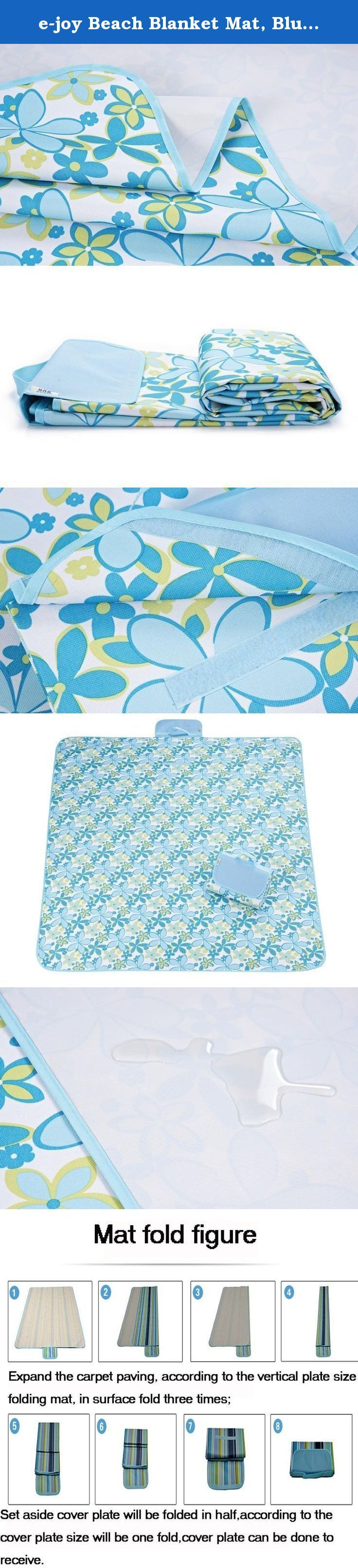 "e-joy Beach Blanket Mat, Blue Lily. Enjoy enjoy outdoor life . Enjoy believes spending time with family and friends bring us happiness, pleasure and life satisfaction. We are dedicated to provide high quality premium products to make your leisure time with your loved ones even more enjoyable. Let's go outside and enjoy your sunny day with enjoy blanket. Benefits and design: Folds out: 56""x 70"", folds down: 8"" x 12"", water resistant top dries quickly once wet, water proof PVC bottom…"