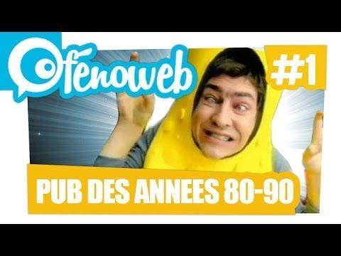 Les Pubs inoubliables des Années 80-90 ( #1 ) - YouTube