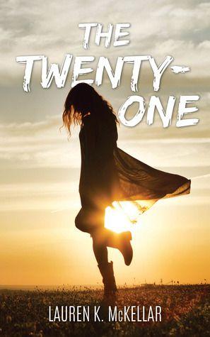 """""""The Twenty-One"""" by Lauren K. McKellar"""