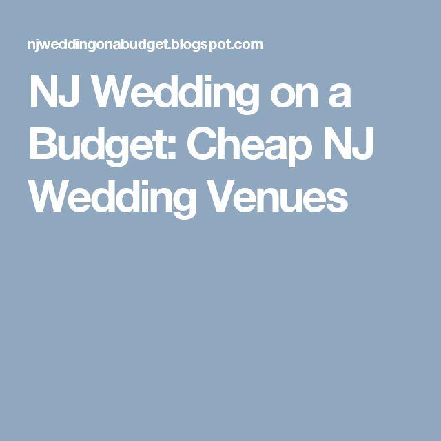 NJ Wedding On A Budget Cheap Venues