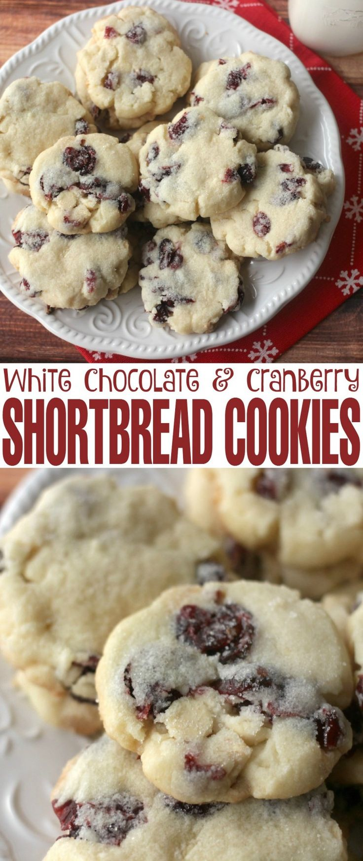 White Chocolate & Cranberry Shortbread cookies- are a delicious twist on a classic shortbread cookie recipe! Great Christmas Cookies! (Christmas Bake Shortbread)