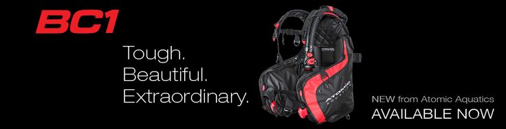The NEW Atomic Aquatics BC1 is designed to be the TOUGHEST performance SCUBA BCD - http://www.diveguide.com/forums/showthread.php?21381-The-NEW-Atomic-Aquatics-BC1-is-designed-to-be-the-TOUGHEST-performance-SCUBA-BCD