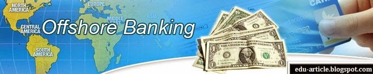 What is the Definition of Offshore Banking