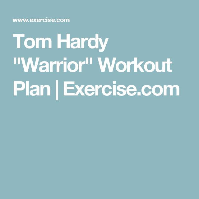 """Tom Hardy """"Warrior"""" Workout Plan 