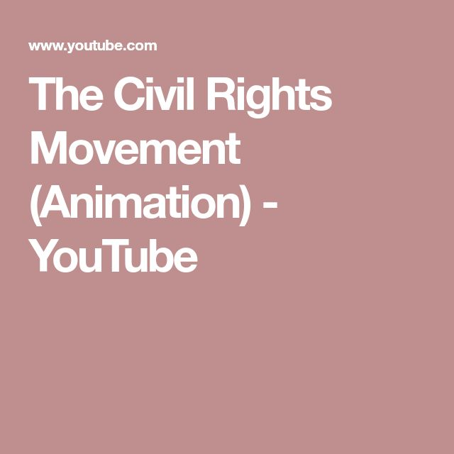The Civil Rights Movement (Animation) - YouTube