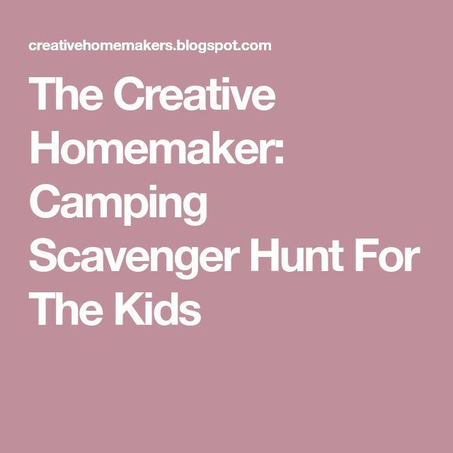 The Creative Homemaker: Camping Scavenger Hunt For The Kids