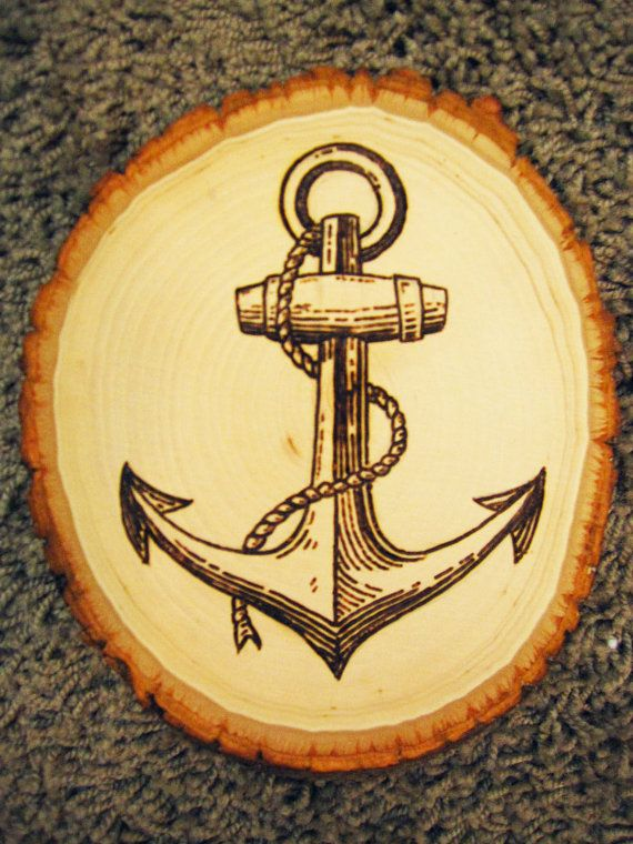 Original Ship Anchor Wood Burning Natural Slab Canvas Each Piece Is One Of A Kind And Made To Order The Art You Receive Will Be Very