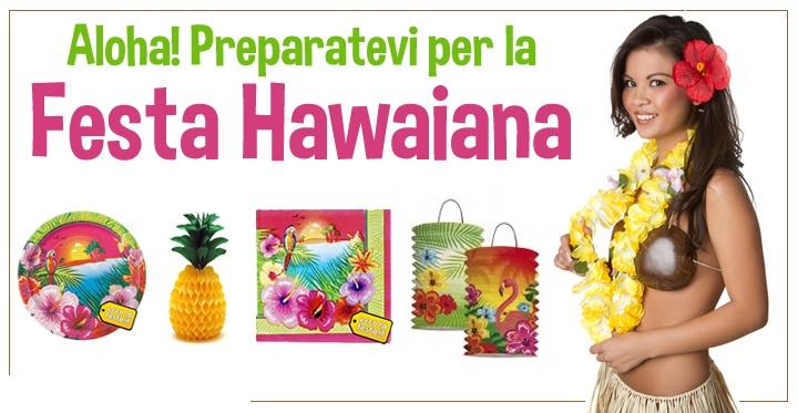 Festa Hawaii http://www.eccolafesta.it/feste-a-tema/festa-hawaiana.html