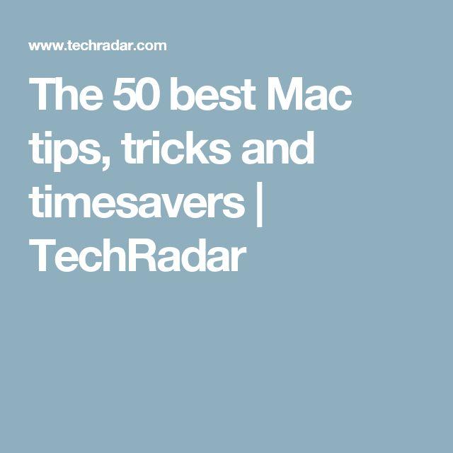 The 50 best Mac tips, tricks and timesavers | TechRadar