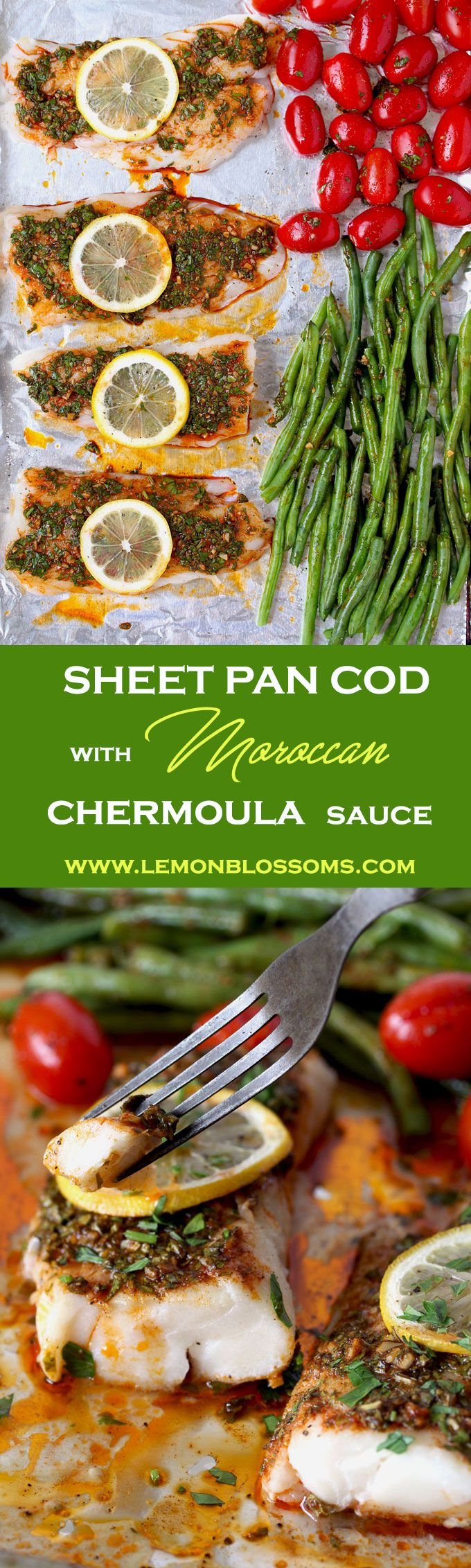 This flavor-packed meal is cooked on a single sheet pan and ready in under 30 minutes! Wild Cod, Green Beans and Cherry Tomatoes are roasted to perfection with Chermoula, a Moroccan inspired fresh herbs, lemon and garlic sauce. Quick, easy and delicious! via @lmnblossoms