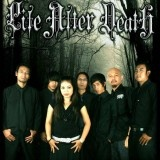 Life After Death adalah salah satu grup band Gothic Metal asal kota Parahyangan, Bandung. Grup band yang terbentuk pada bulan Januari 2000 ini beranggotakan Nina Cutex (Vokal), Noy Gothic Barker (Drum dan Growl), Ayi Impish (Scream), Bang Ewink (Lead Guitar), Denz (Gitar), Yantoz (Keyboard), dan Na'z Zap (Bass).