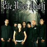 Life After Death adalah salah satu grup band Gothic Metal asal kota Parahyangan, Bandung. Grup band yang terbentuk pada bulan Januari 2000 ini beranggotakan Nina Cutex (Vokal), Noy Gothic Barker (Drum dan Growl), Ayi Impish (Scream), Bang Ewink (Lead Guitar), Denz (Gitar), Yantoz (Keyboard), dan Na'z Zap (Bass).