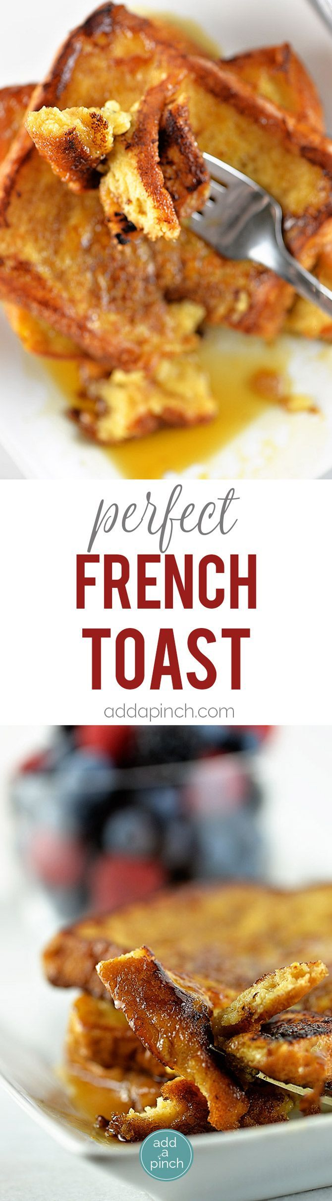 Perfect French Toast - This French toast recipe makes a delicious breakfast or brunch. Make this simple, yet perfect French toast recipe that everyone will love. // addapinch.com
