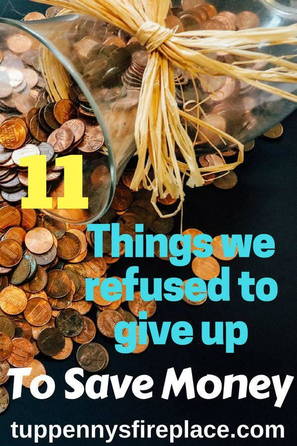 Money Saving Ideas – 11 Things We Refuse to Give Up to Save Money