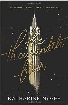 The Thousandth Floor - Recommended by The Skimm
