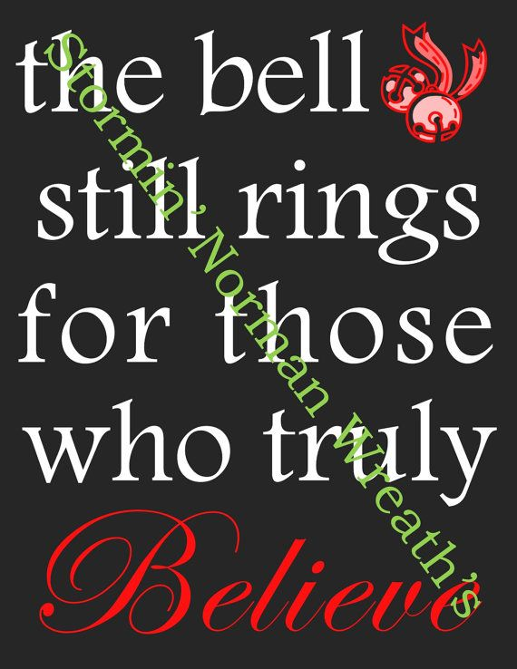 Polar Express Inspired Instant Download PRINTABLE - The Bell Still Rings for Those Who Truly Believe