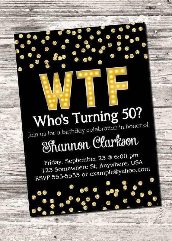 Wtf Who S Turning 40 Who S Turning 50 40th 50th Etsy 50th Birthday Party Invitations 50th Birthday Themes 50th Birthday Funny Mens 50th birthday invitations
