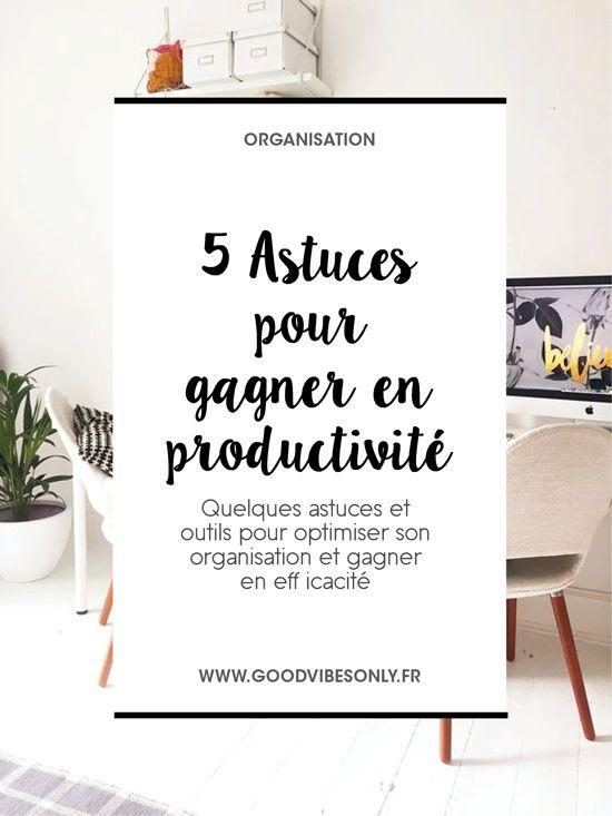 5 ASTUCES POUR RESTER ORGANISÉ ET EFFICACE. – Good Vibes Only