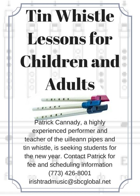 Chicago Pipers: #irishmusic, Tin Whistle/Uilleann Pipes Instruction, @CannadyPatrick