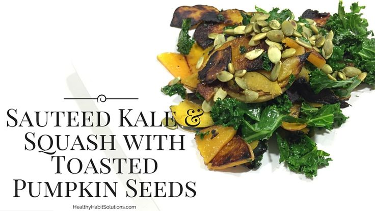 Sauteed Kale and Squash with Toasted Pumpkin Seeds