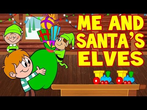 Santa Songs for Children - Me and Santa's Elves - Christmas Songs for Kids by The Learning Station - YouTube