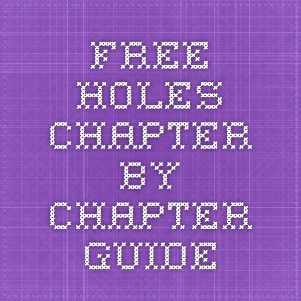Free Holes chapter by chapter guide