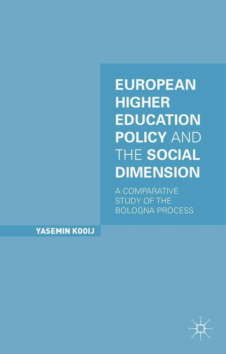 European Higher Education Policy and the Social Dimension: A Comparative Study of the Bologna Process