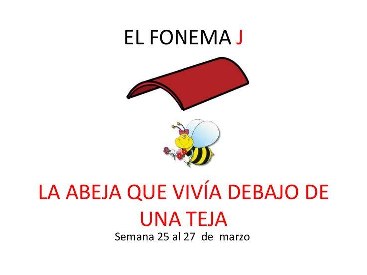 El fonema J by SusanaMaestradeAL Corralejo Barrero via slideshare