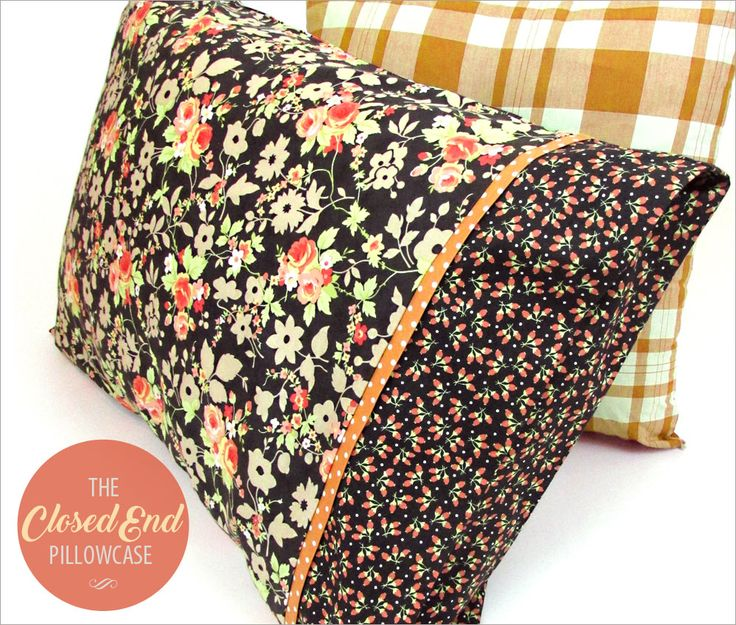 Pillowcase with Closed Overlap Ends: You Asked 4 It | Sew4Home. Sewing TutorialsSewing IdeasSewing PatternsPillow TalkFabric ...