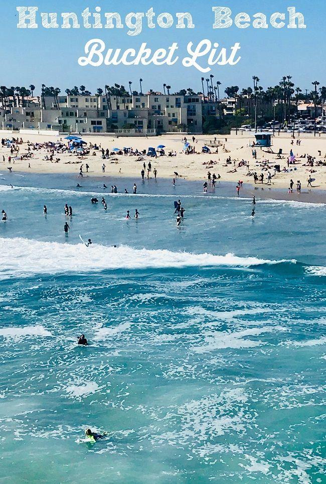 Huntington Beach 10 Things You Ve Got