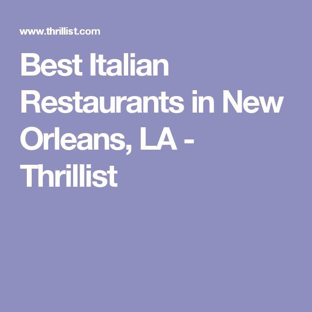 Best Italian Restaurants in New Orleans, LA - Thrillist