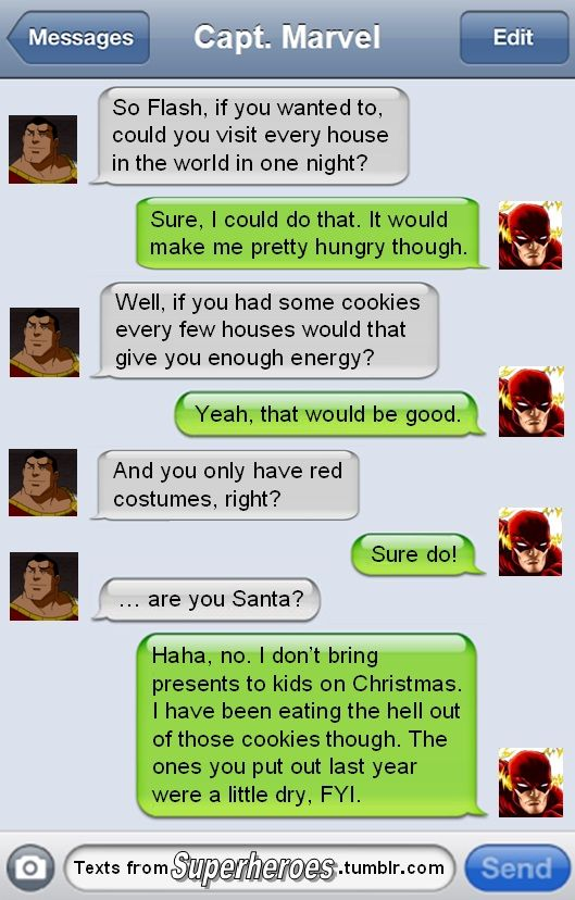 Texts from superheroes. The Flash is not Santa.
