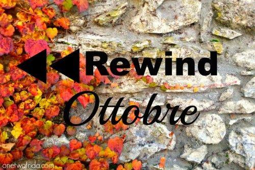 rewind ottobre