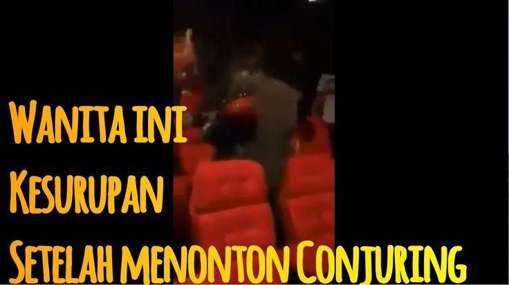 HEBOH !! Wanita ini Kesurupan Setelah Menonton The Conjuring 2 Di Bioskop