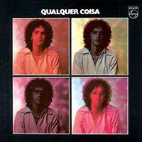 Qualquer Coisa [1975]