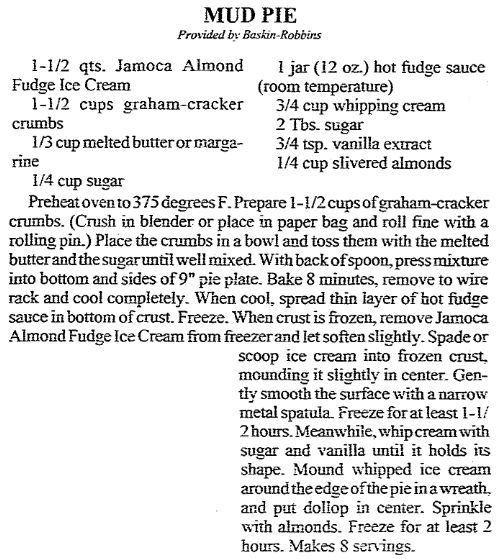 """Mud Pie recipe, published in the Arkansas Democrat newspaper (Little Rock, Arkansas), 11 March 1992. Read more on the GenealogyBank blog: """"Celebrating National Ice Cream Day: You Scream for Ice Cream."""" https://blog.genealogybank.com/celebrating-national-ice-cream-day-you-scream-for-ice-cream.html"""